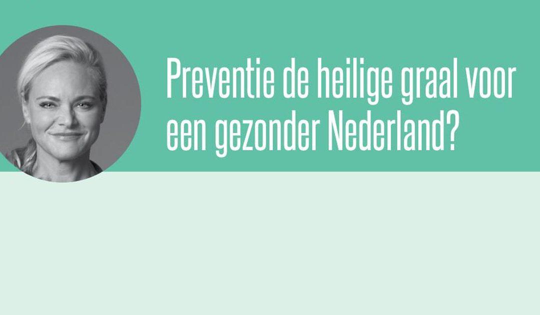 Preventie de heilige graal voor een gezonder Nederland?